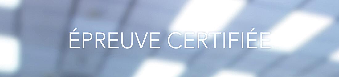 Epreuve certifiée