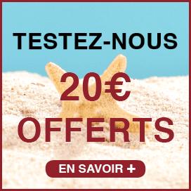 20€ offerts pour nous tester !