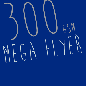 Mega Flyers